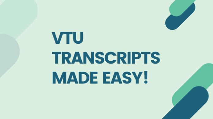 VTU Transcripts Made Easy